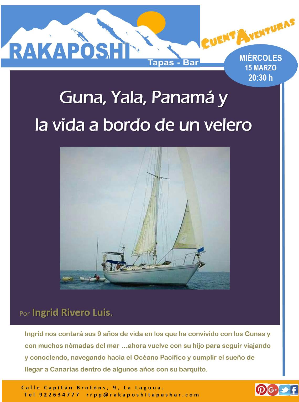 15 marzo 2017. Guna, Yala, Panamá y  la vida a bordo de un velero