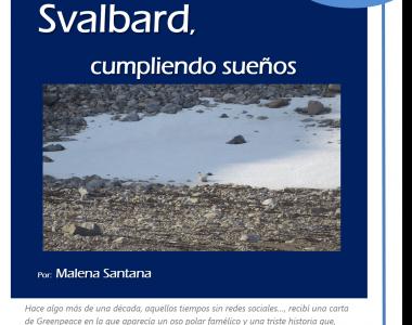 20 septiembre 2017.  Svalbard, cumpliendo sueños. Por Malena Santana