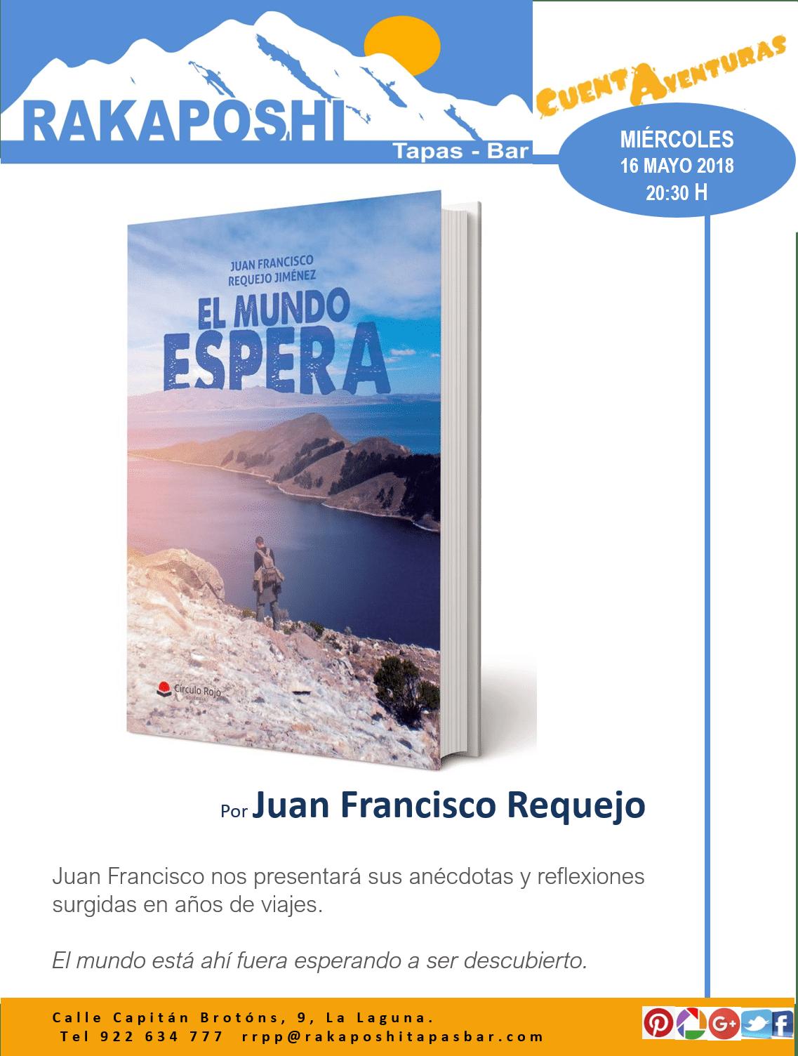 16 mayo 2018. El Mundo Espera.