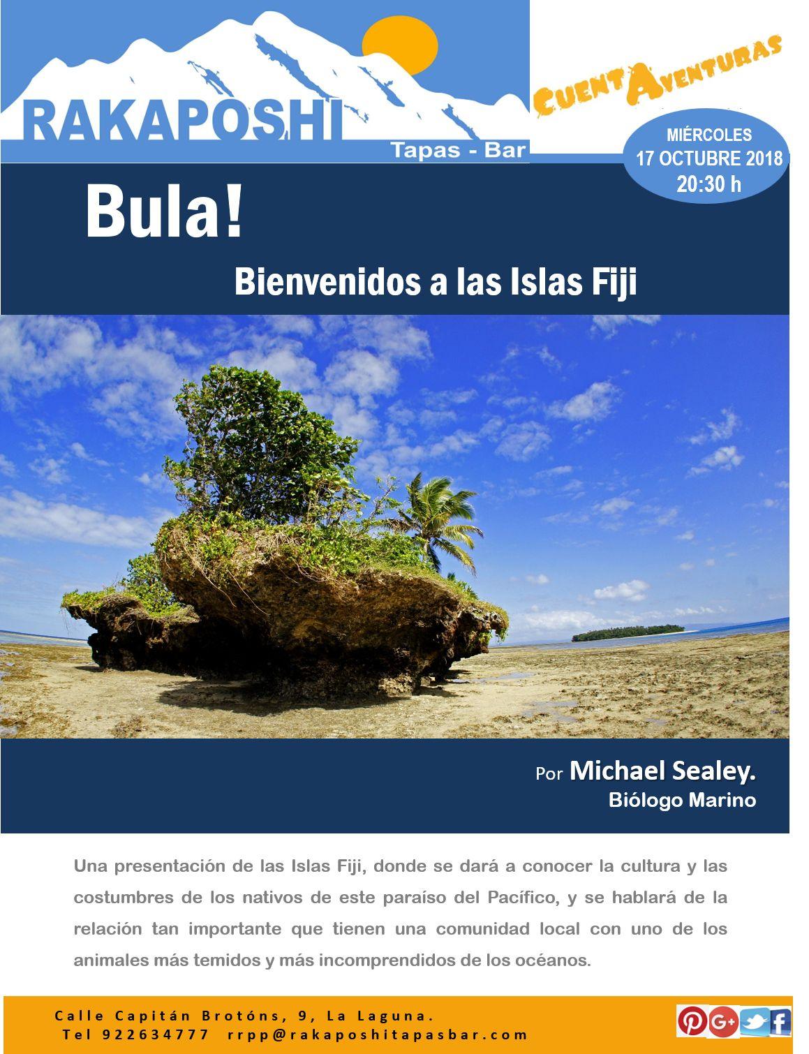 17 octubre 2018. ¡Bula! bienvenidos a las Islas Fiji
