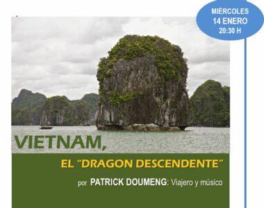 14 enero 2015. Vietnam, el «Dragón descendiente». Patrick Doumeng